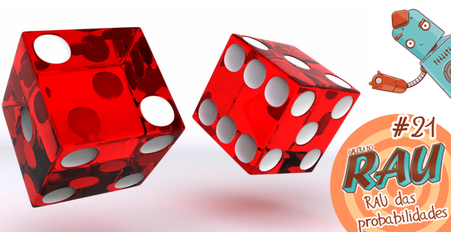 Galera do RAU #21 – RAU das Probabilidades