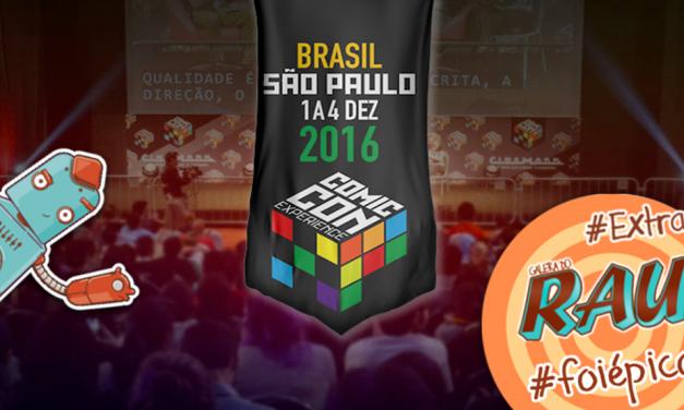 Galera do RAU #Extra – CCXP 2016 #FoiÉpico