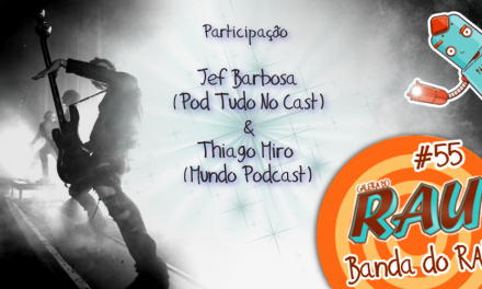 Galera do RAU #55 – Banda do RAU